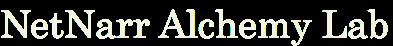 NetNarr Alchemy Lab